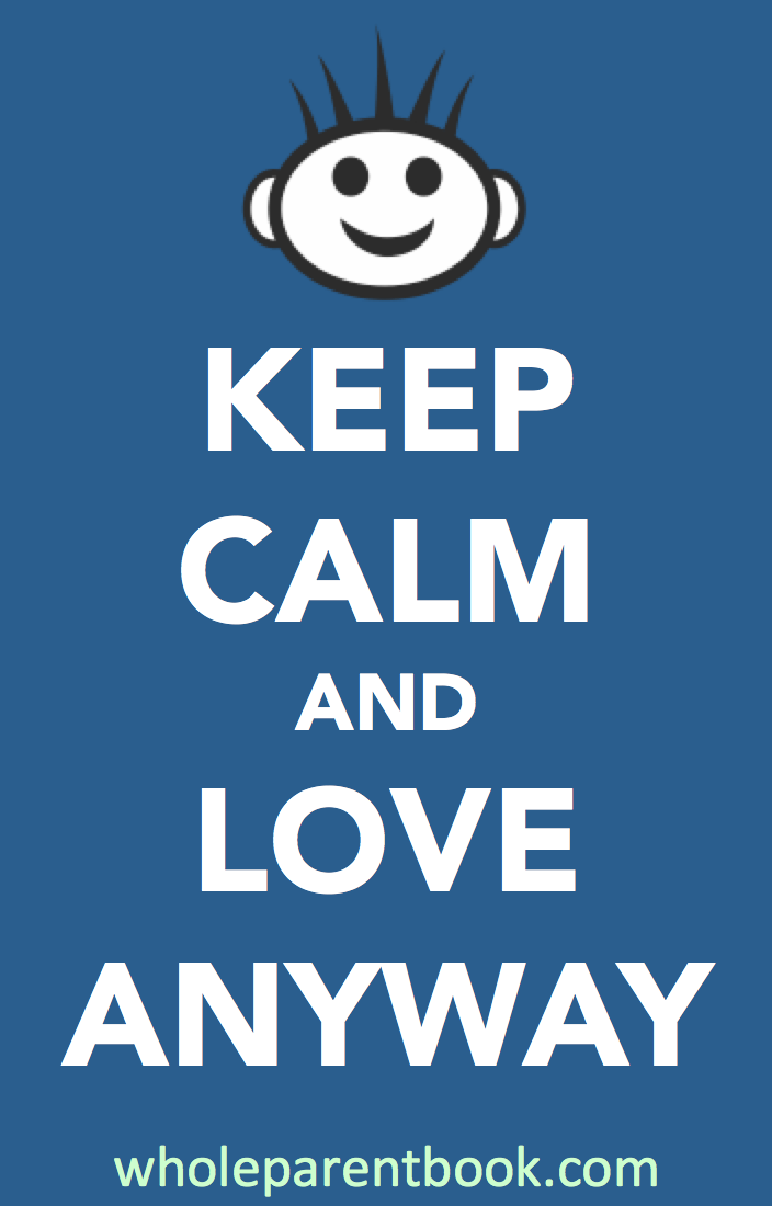love fully -  keep calm and love anyway