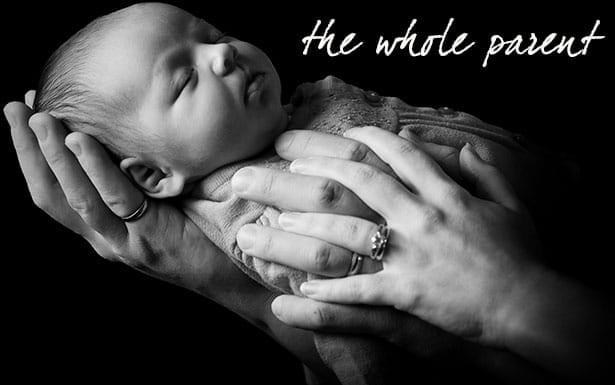 Whole Parent: Becoming Parents