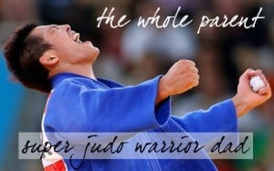 Super Judo Warrior Dad in Divorce