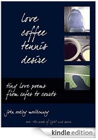 love, coffee, tennis, desire