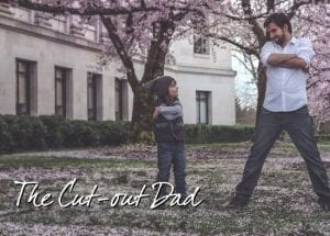 The Cut-out Dad