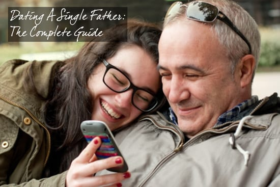 dating a single father, dating a single dad, dating a single parent