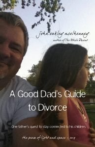 A Good Dad's Guide to Divorce – Now Available