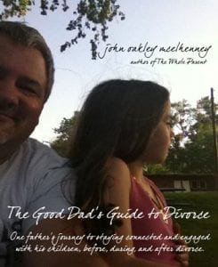 Announcing the New Book: A Good Dad's Guide to Divorce